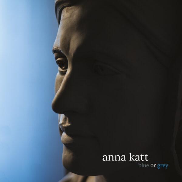 Anna Katt - Blue or Grey